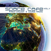 Space Cafe, Vol. II (Finest Chillout & Lounge Tracks) by Various Artists