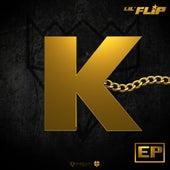 K - Ep de Lil' Flip
