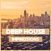 Deep House Impressions, Vol. 2 by Various Artists