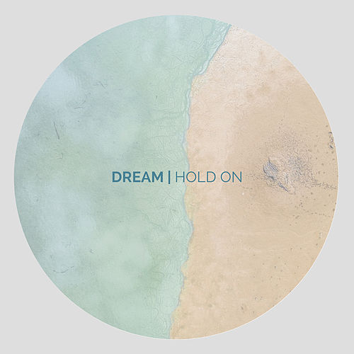 Hold On by Dream