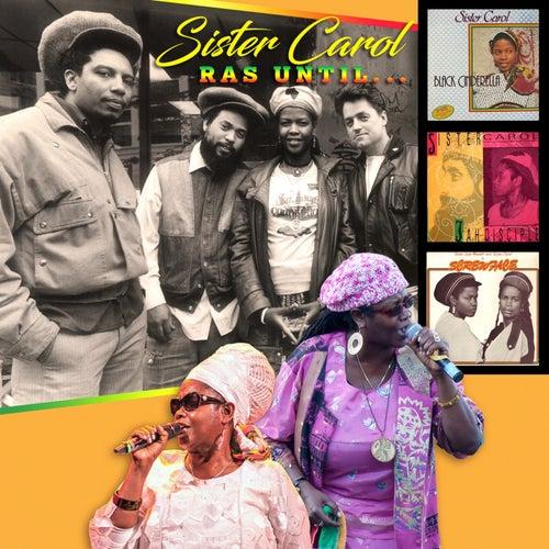Ras Until ... de Sister Carol