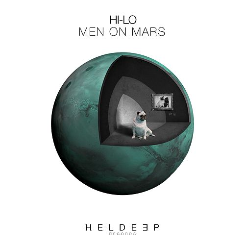 Men On Mars di Hi-lo