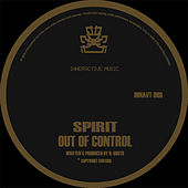 Out of Control by Spirit