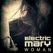 Woman by Electric Mary