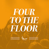 Four to the Floor von Various Artists