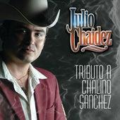 Tributo A Chalino Sanchez by Julio Chaidez