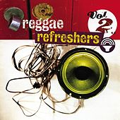 Reggae Refreshers Vol 2 by Various Artists