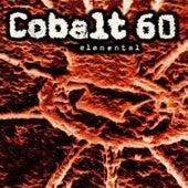 Elemental by Cobalt 60