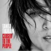 Closer to the People by Tanita Tikaram