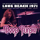The Official Deep Purple (Overseas) Live Series: Long Beach 1971 by Deep Purple