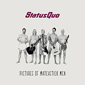 Pictures of Matchstick Men by Status Quo