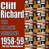 The Oh Boy! Sessions 1958-59 by Cliff Richard