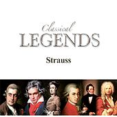 Classical Legends - Strauss by Various Artists