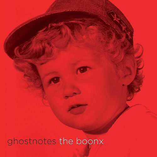 Ghostnotes by The Boonx