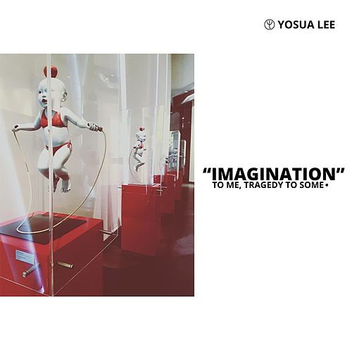 Imagination by Yosua Lee