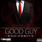 Good Guy Bad Habits by Bigboyk