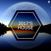 2017's House by Various Artists