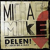 Delen by Michael Mike
