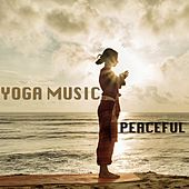 Peaceful by Yoga Music