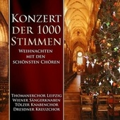 Konzert der 1000 Stimmen by Various Artists