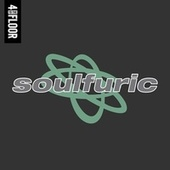 4 To The Floor Presents Soulfuric by Various Artists
