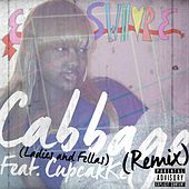 Cabbage Remix (Ladies and Fellas) (feat. CupcakKe) van Etswhore