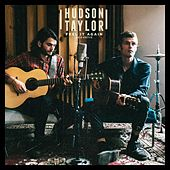 Feel It Again (Acoustic) by Hudson Taylor
