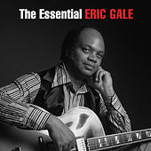 The Essential Eric Gale de Eric Gale