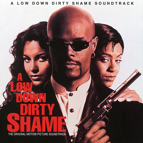 A Low Down Dirty Shame (Original Motion Picture Soundtrack) by Various Artists