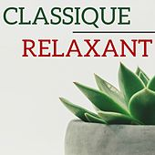 Classique relaxant by Various Artists