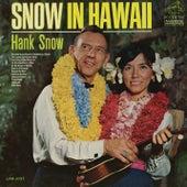 Snow In Hawaii de Hank Snow