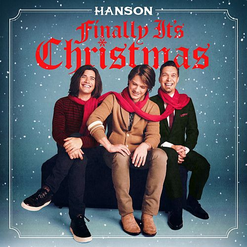 Finally It's Christmas by Hanson