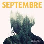 Je suis la forêt - EP de Septembre