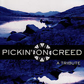 Pickin' On Creed: A Tribute by Pickin' On