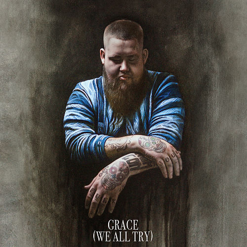 Grace (We All Try) de Rag'n'Bone Man