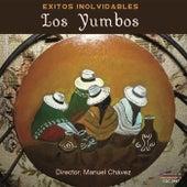 Exitos Inolvidables by Los Yumbos