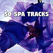 50 Spa Tracks von Best Relaxing SPA Music