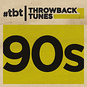 Throwback Tunes: 90s von Various Artists