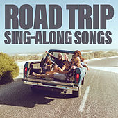 Road Trip Sing-Along Songs by Various Artists