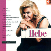 Hebe by Hebe Camargo