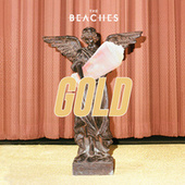 Gold de The Beaches