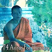 74 Auras For Therapy von Massage Therapy Music