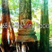 68 Fix The Mind Tracks von Massage Therapy Music