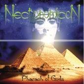 Pharaoh of Gods by NecronomicoN