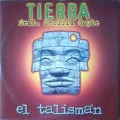 El talisman (feat. Cecilia Gayle) (Remastered) by Tierra