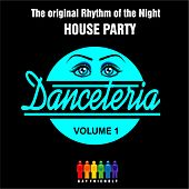 Danceteria Vol.1 - The original Rhythm of the night - House Party by Various Artists