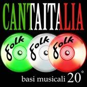 Canta Italia Vol. 20 - basi musicali folk di Various Artists