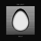 Self by Om Unit