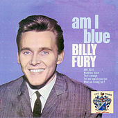 Am I Blue by Billy Fury