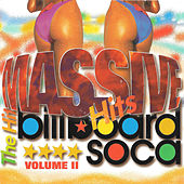 Massive Billboard Soca Volume 2 - the Hits by Various Artists